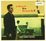 Chet Baker, Chet is Back! (CD)