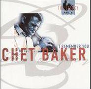 Chet Baker, The Legacy, Vol. 2: I Remember You (CD)
