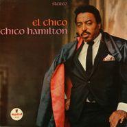 Chico Hamilton, El Chico (LP)