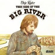 Chip Taylor, This Side Of The Big River (CD)