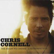 Chris Cornell, The Roads We Choose: A Retrospective (CD)