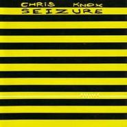 Chris Knox, Seizure (CD)