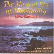 Chris Valentino, Musical Sea Of Tranquility (CD)