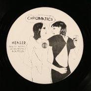 "Chromatics, Healer / Witness (12"")"