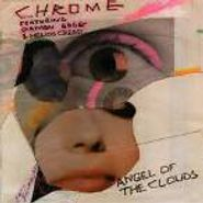 Chrome, Angel Of The Clouds (CD)