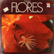 Chuck Flores, Drum Flower (LP)