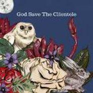 The Clientele, God Save The Clientele (CD)