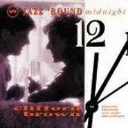 Clifford Brown, Jazz 'Round Midnight (CD)