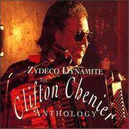 Clifton Chenier, Zydeco Dynamite: The Clifton Chenier Anthology (CD)