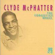 Clyde McPhatter, The Forgotten Angel (CD)