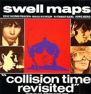 Swell Maps, Collision Time Revisited (CD)