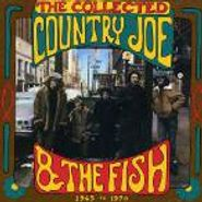 Country Joe & The Fish, The Collected Country Joe & The Fish: 1965 to 1970 (CD)