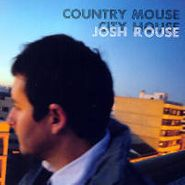 Josh Rouse, Country Mouse City House (CD)