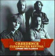 Creedence Clearwater Revival, Creedence Clearwater Revival Covers The Classics (CD)