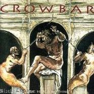 Crowbar, Time Heals Nothing (CD)