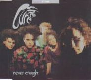 The Cure, Never Enough [Import Single] (CD)