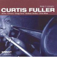 Curtis Fuller, Keep It Simple (CD)