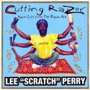 "Lee ""Scratch"" Perry, Cutting Razor: Rare Cuts From The Black Ark"