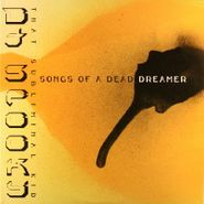 DJ Spooky That Subliminal Kid, Songs Of A Dead Dreamer (LP)