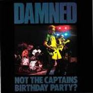 The Damned, Not The Captain's Birthday Party? (CD)