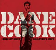 Dane Cook, I Did My Best: Greatest Hits (CD)