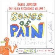 Daniel Johnston, The Early Recordings Volume 1: Songs Of Pain 1980-83 (CD)