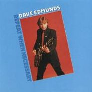 Dave Edmunds, Repeat When Necessary (CD)