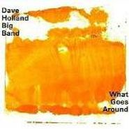 Dave Holland, What Goes Around (CD)