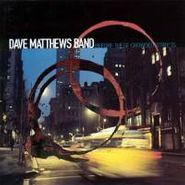 Dave Matthews Band, Before These Crowded Streets (CD)