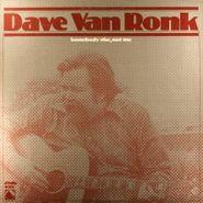 Dave Van Ronk, Somebody Else, Not Me (LP)
