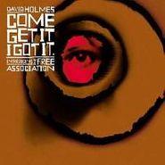 David Holmes, Come Get It I Got It (CD)