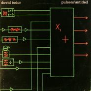 David Tudor, Pulsers / Untitled (LP)