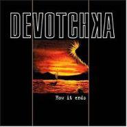 DeVotchKa, How It Ends (CD)