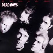Dead Boys, We Have Come for Your Children (CD)