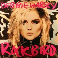 Debbie Harry, Rockbird (LP)