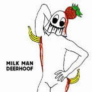 Deerhoof, Milk Man (CD)