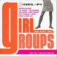 Various Artists, Del-Fi Girl Groups: Gee Baby Gee (CD)