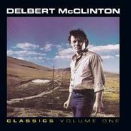 Delbert McClinton, Classics Volume One (CD)