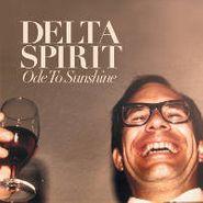 Delta Spirit, Ode To Sunshine (CD)