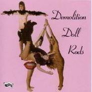 Demolition Doll Rods, TLA (CD)