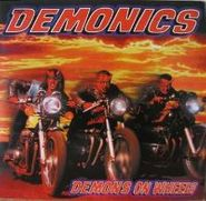 The Demonics, Demons On Wheels (CD)