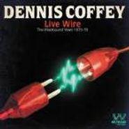 Dennis Coffey, Live Wire: The Westbound Years 1975-78 (CD)