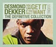 Desmond Dekker, You Can Get It If You Really Want: The Definitive Collection (CD)