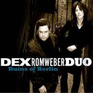 Dex Romweber Duo, Ruins Of Berlin (CD)