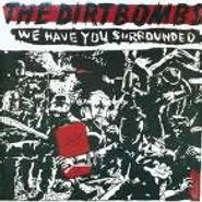 The Dirtbombs, We Have You Surrounded (CD)