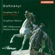 Ernst von Dohnányi, Dohnanyi: Symphony No. 2/Symphonic Minutes (CD)