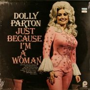 Dolly Parton, Just Because I'm A Woman (LP)