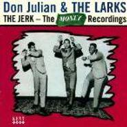 Don Julian, The Jerk: The Money Recordings (CD)