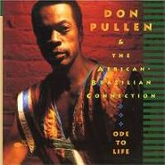 Don Pullen, Ode To Life (CD)
