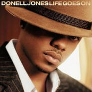 Donell Jones, Life Goes On (CD)